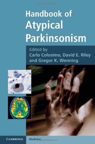 Handbook of Atypical Parkinsonism (Cambridge Medicine (Hardcover))