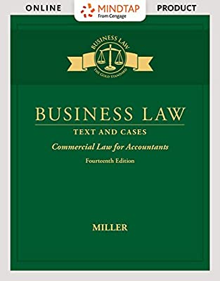 MindTap Business Law for Miller's Business Law: Text & Cases - Commercial Law for Accountants, 14th Edition