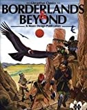 img - for Borderlands & Beyond (Gloranthan Classics) book / textbook / text book