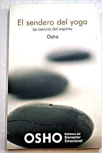El Sendero Del Tao: Amazon.es: OSHO: Libros