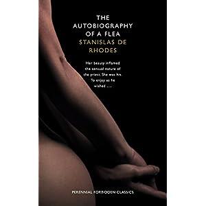 The Autobiography of a Flea (Harper Perennial Forbidden Classics)