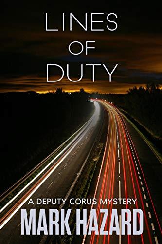 (Lines of Duty: Deputy Corus Mystery #1 )