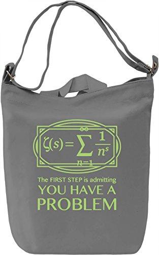 You Have A Problem Borsa Giornaliera Canvas Canvas Day Bag| 100% Premium Cotton Canvas| DTG Printing|