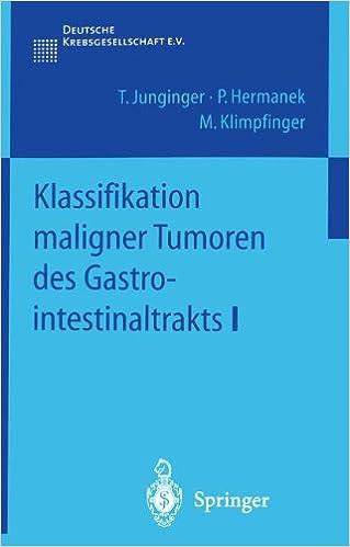 Klassifikation maligner Tumoren des Gastrointestinaltrakts I German ...