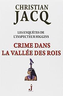 Crime dans la Vallée des Rois : Les enquêtes de l'inspecteur Higgins