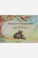Dooly Goes to Kindergarten: A Story of a Little Raccoon and his Brother (Booly and Dooly the Little Raccoons) Paperback