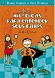 img - for Mil Outras Dicas Para Entender Seus Filhos. De 6 a 12 Anos (Em Portuguese do Brasil) book / textbook / text book