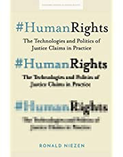 #HumanRights: The Technologies and Politics of Justice Claims in Practice