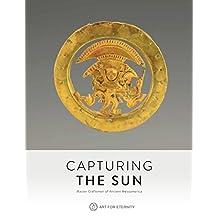 Capturing the Sun: Master Crafstmen of Ancient Mesoamerica