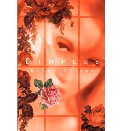 [ [ [ Dimples [ DIMPLES ] By Sparks, Kerry ( Author )Apr-01-2002 Paperback ebook