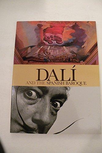 (Dali & the Spanish Baroque)