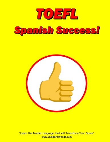 TOEFL Spanish Success!