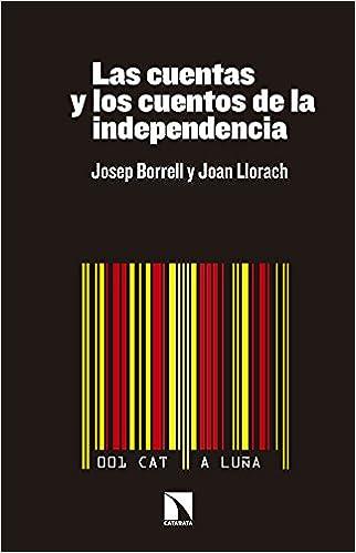 0306227fc1 Las cuentas y los cuentos de la independencia Mayor catarata  Amazon.es   Josep Borrell Fontelles