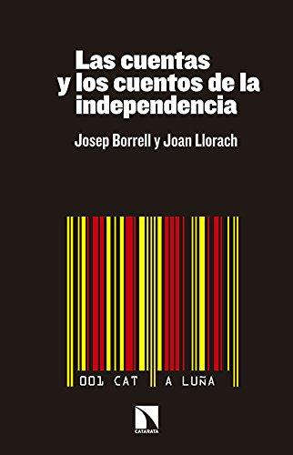 Las Cuentas Y Los Cuentos De La Independencia
