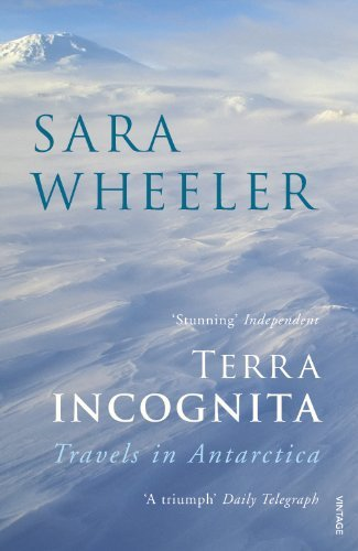 Terra Incognita: Travels in Antarctica