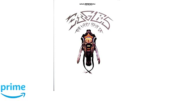 The Very Best of Eagles: Authentic Guitar Tab: Amazon.es: Eagles ...