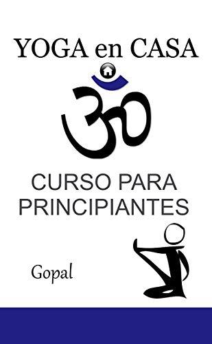 Yoga en casa: Curso para principiantes (Spanish Edition ...