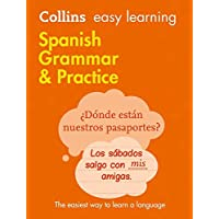 Collins Easy Learning Spanish Grammar And Practice [Second Edit: Trusted support for learning