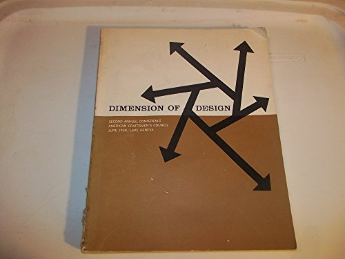 Dimension of Design: Second Annual Conference, American Craftsmen's Council, June 1958/Lake Geneva (Lake Culler)