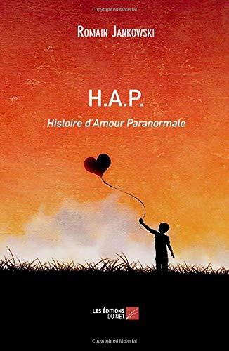 Download H.A.P.: Histoire D'Amour Paranormale (French Edition) pdf
