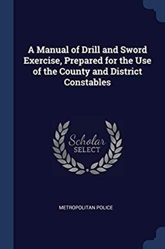 Police drill manual array a manual of drill and sword exercise prepared for the use of the rh fandeluxe Images