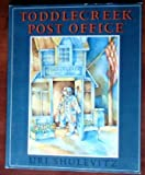 Toddlecreek Post Office, Uri Shulevitz, 0374376352
