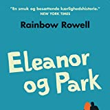 """Eleanor og Park [Eleanor and Park]"" av Rainbow Rowell"
