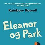 """""""Eleanor og Park [Eleanor and Park]"""" av Rainbow Rowell"""