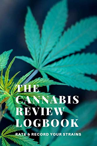 41c%2BZZDF 9L - The Cannabis Logbook: A Marijuana Journal to Review, Rate and Record your Strains and more