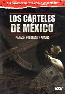 Los Carteles De Mexico (The Mexican Drug Cartels) [NTSC/REGION 1 & 4 DVD. Import-Latin America]