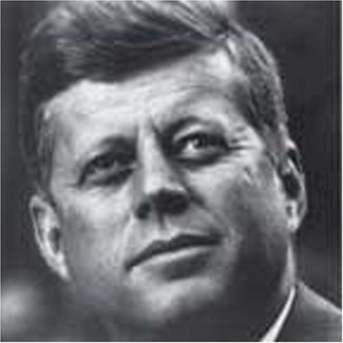 JFK: The Kennedy Tapes, Vol. I, Original Speeches of the Presidential Years