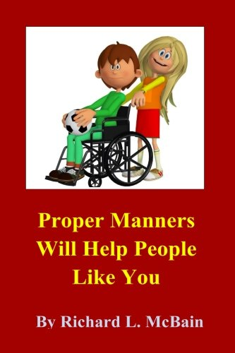 Proper Manners Will Help People Like You! (Children's Morals & Manners) (Volume 2) pdf