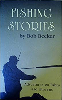 Book Fishing Stories; Adventues on Lakes and Streams