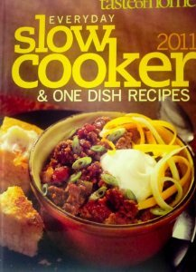 Everyday Slow Cooker & One Dish Recipes (Taste of Home) (Great Big Slow Cooker Cookbook)