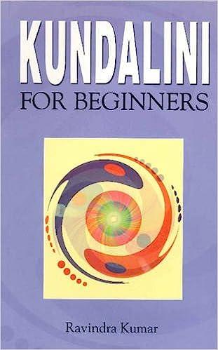 Kundalini For Beginners Ravindra Kumar 9788120752283 Amazon