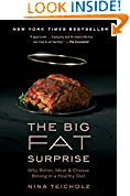 #7: The Big Fat Surprise: Why Butter, Meat and Cheese Belong in a Healthy Diet