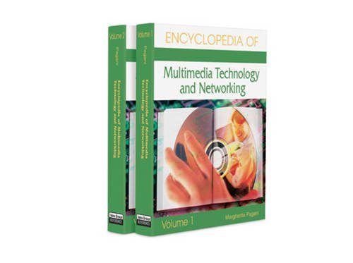 Encyclopedia of Multimedia Technology and Networking (2 Volume Set)