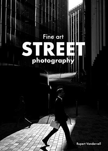 Fine Art Street Photography