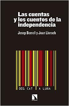Las cuentas y los cuentos de la independencia (Mayor (catarata)) (COLECCION MAYOR)
