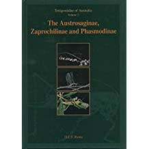 Tettigoniidae of Australia Volumes 1 and 2: Austrosaginae, Zaprochilinae and Phasmodinae