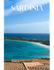 Sardinia: 6x9 inch lined Sardinia notebook, 100 pages, includes Sardinian expressions and proverbs, a perfect Sardinia gift or to write your own Sardinia travel guide.