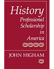 History: Professional Scholarship in America