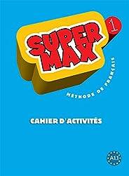 Super Max 1, Cahier D'Activites