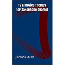 TV & Movies Themes for Saxophone Quartet