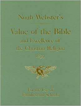 Value of the Bible and excellence of the Christian Religion