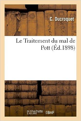En ligne téléchargement gratuit Le Traitement du mal de Pott epub, pdf
