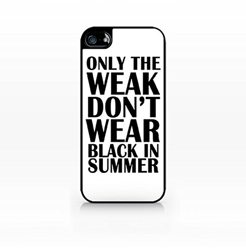 Cream Cookies - Typography Pattern Case - Ony The Weak Don't Wear Black in Summer - Apple iPhone 5C Case - Apple iPhone 5CS Case - TPU Case - Hard Rubber Case