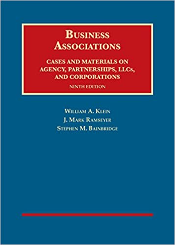 and Corporations Partnerships Business Associations Cases and Materials on Agency 9th