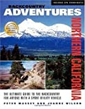 img - for Backcountry Adventures Northern California Publisher: Adler Publishing Co book / textbook / text book