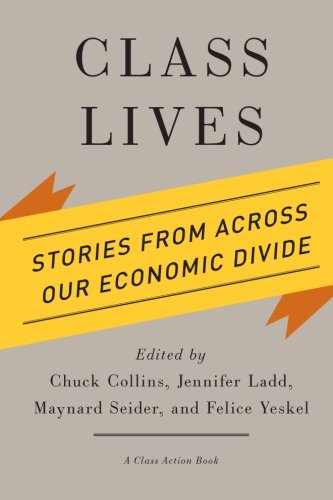 Image of Class Lives: Stories from across Our Economic Divide